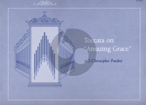 Pardini Toccata on Amazing Grace for Organ