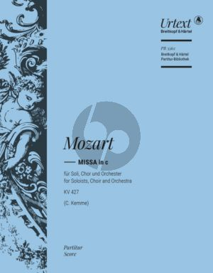 Mozart Missa in C-minor K. 427 / 417a Soli-Chor-Orch. (Fullscore) (Urtext Edited by Clemens Kemme)