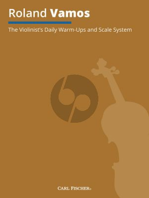 Vamos The Violinist's Daily Warm-Ups and Scale System