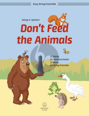 Speckert Don't Feed the Animals (12 Pieces for String Orchestra) (Score/Parts)