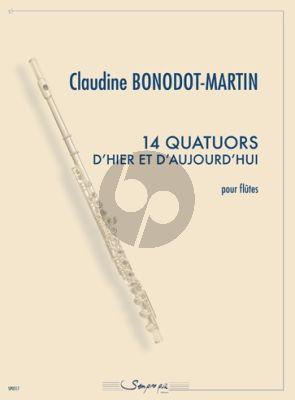 14 Quatuors d'hier et d'aujourd'hui (4 Flutes) (Part./Parties Claudine Bonodot-Martin)