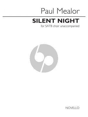 Mealor Silent Night SATB
