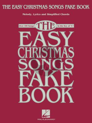 The Easy Christmas Songs Fake Book all C Instruments