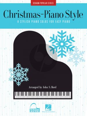 Schaum Christmas – Piano Style (8 Stylish Piano Solos for Easy Piano) (arr. by John S. Hord)