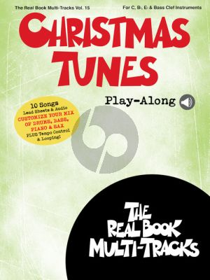Christmas Tunes Play-Along (Real Book Multi-Tracks Volume 15) (Book with Audio online)