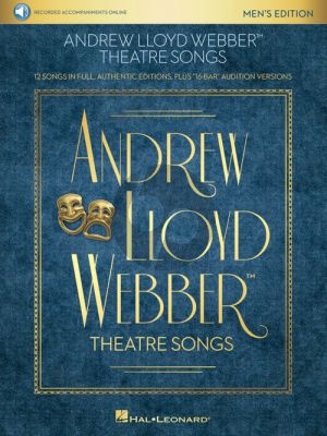 "Lloyd Webber Theatre Songs – Men's Edition (12 Songs in Full, Authentic Editions, Plus ""16-Bar"" Audition Versions) (Book with Audio online)"