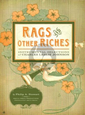 Johnson Rags and other Riches Instrumental selections Piano (by Philip A. Stewart)