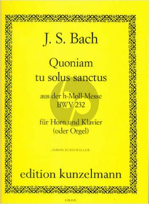 Bach Quoniam tu solus sanctus aus der h-Moll-Messe BWV 232 (Horn-Klavier oder Orgel) (Simon Scheiwiller)