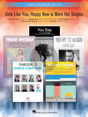 Girls Like You, Happy Now & More Hot Singles (Pop Piano Hits)