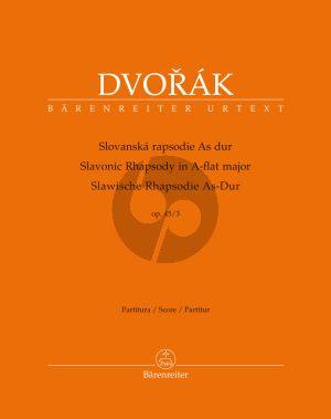 Dvorak Slawische Rhapsodie As-dur Op.45 No.3 Orchester Partitur (Robert Simon) (Barenreiter-Urtext)