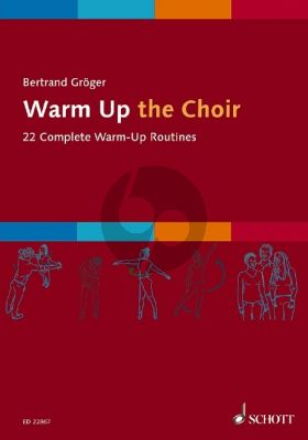 Groger Warm Up the Choir (22 Complete Warm-Up Routines) (english)