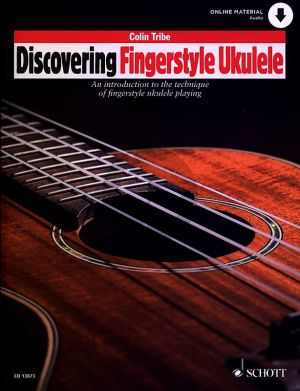 Tribe Discovering Fingerstyle Ukulele 1 (An introduction to the technique of fingerstyle ukulele playing) (Book with Audio online)