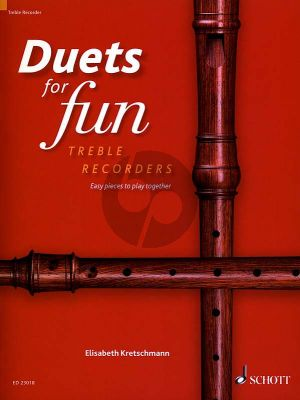 Duets for Fun for 2 Treble Recorders (edited by Elisabeth Kretschmann)