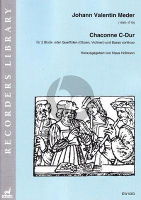 Meder Chaconne C-Dur (2 Block- oder Querflöten (Oboen, Violinen) und Basso continuo,) (herausgegeben von Klaus Hofmann.)