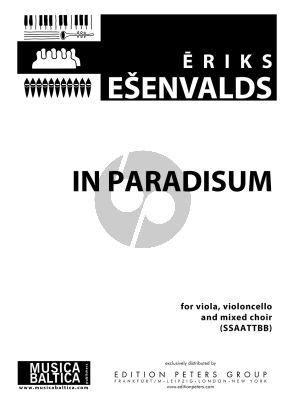 Esenvalds In Paradisum Viola-Violoncello-Mixed Choir (SSAATTBB) (Score)