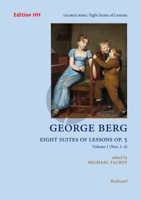 Berg 8 Suites of Lessons Op. 5 Volume 1 (Nos. 1–4) Harpsichord (Michael Talbot)