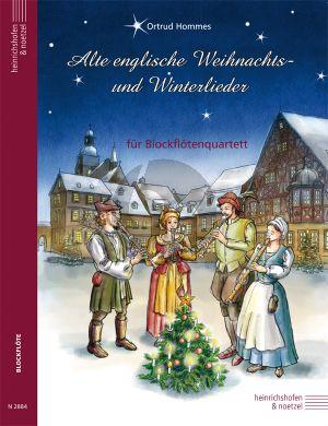 Alte englische Weihnachts- und Winterlieder 4 Blockflöten