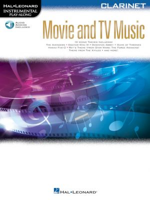 Movie and TV Music for Clarinet (Instrumental Play-Along) (Book with Audio online) (Book with Audio online)