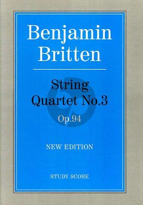 Britten Quartet No.3 Op.94 (Study Score)