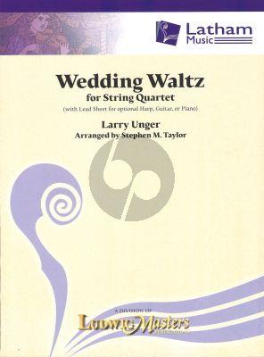 Larry Unger Wedding Waltz for String Quartet