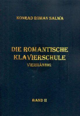 Salwa Die romantische Klavierschule Band 2 für Klavier zu 4 Händen