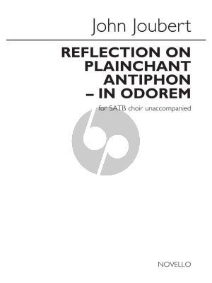 Joubert Reflection On Plainchant Antiphon - In Odorem for SATB