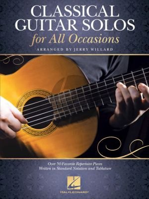 Classical Guitar Solos for All Occasions (Over 50 Favorite Repertoire Pieces Written in Standard Notation and Tablature) (arr. Jerry Willard)
