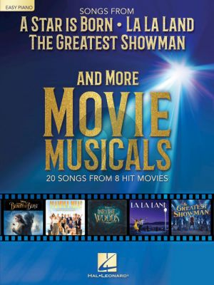 Songs from A Star Is Born-The Greatest Showman-La La Land and More Movie Musicals (Easy Piano)