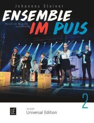 Steiner Ensemble im Puls Vol.2 for flexible Ensemble Score (Musik im Moment entwickeln)