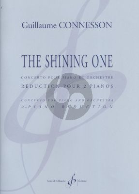 Connesson The Shining One - Concerto for Piano and Orchestra (2 Piano's edition)