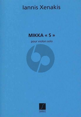 Xenakis Mikka S pour Violon Seul (1976)