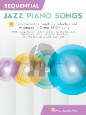 Sequential Jazz Piano Songs (28 Easy Favorites carefully selected and arranged in order of difficulty)