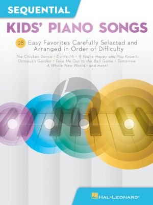 Sequential Kids' Piano Songs (28 Easy Favorites carefully selected and arranged in order of difficulty)
