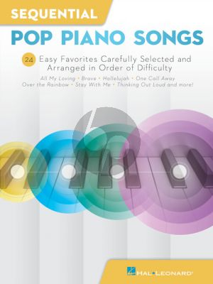 Sequential Pop Piano Songs (24 Easy Favorites carefully selected and arranged in order of difficulty)