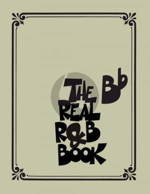 The Real R&B Book for B-Flat Instruments