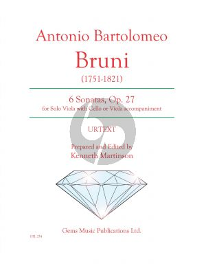 Bruni 6 Sonatas for viola with accompaniment of cello or viola Op. 27 (Prepared and Edited by Kenneth Martinson) (Urtext)