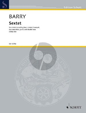 Barry Sextett for Clarinet Doubling Bass Clarinet, Trumpet, 2 Marimbas, Piano and Double Bass (1992-93)