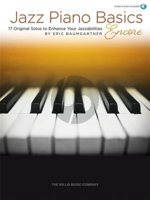 Baumgartner Jazz Piano Basics Encore - Book & Audio Online (17 Original Solos to Enhance Your Jazzabilities)