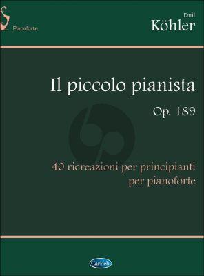 Kohler Il Piccolo Pianista Op.189 (40 ricreazioni per principianti)