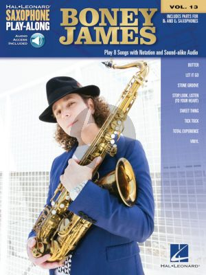 Boney James 8 Songs for Saxophone (Saxophone Play-Along Series Vol. 13) (Book with Audio online)