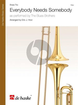 Blues Brothers Everybody Needs Somebody for Brass Trio (Score/Parts) (Arr. Eric J. Hovi)