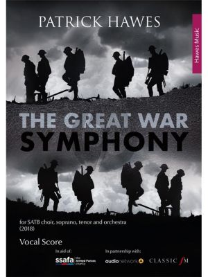 Patrick Hawes The Great War Symphony Vocal Score