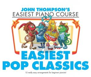 Easiest Pop Classics Piano (Thompson's Easiest Piano Course)