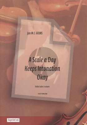 Geuns A Scale a Day keeps Intonation Okay - Violin Scales 3 octaves
