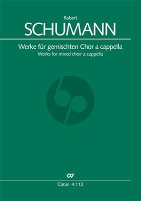 Schumann Werke für gemischten Chor a cappella (Günter Graulich)
