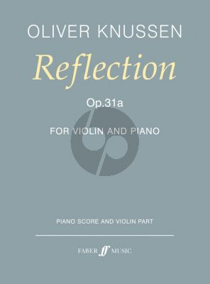 Knussen Reflection Opus 31a Violin and Piano