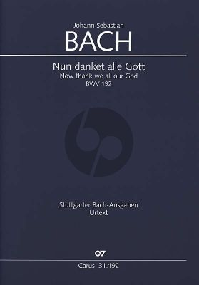 Bach Kantate BWV 192 Nun danket alle Gott (Now thank we all our God) Soli-Chor-Orchester (Partitur) (Christine Blanken)