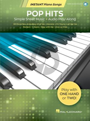 Pop Hits – Instant Piano Songs (Book with Audio online)