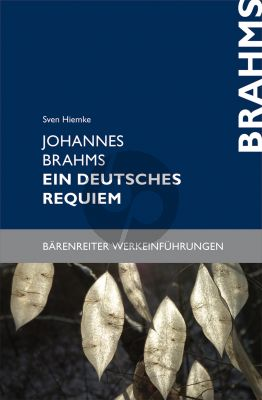 Hiemke Johannes Brahms. Ein deutsches Requiem (paperback)