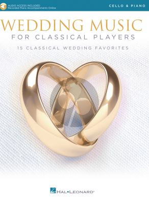 Wedding Music for Classical Players – Cello and Piano (Book with Audio online)